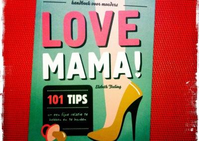 Boekje: Love Mama (co-auteur)